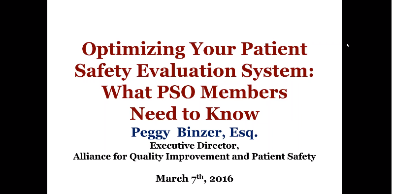 Optimizing Your Patient Safety Evaluation System (PSES): What PSO Members Need to Know