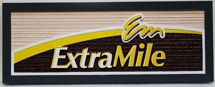 """S28211 - Carved 2.5-D Multi-level Raised Relief and Sandblasted Wood Grain HDU Sign for the """"Extra Mile"""""""