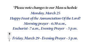 Changes to Prayer Schedule - Week of March 25
