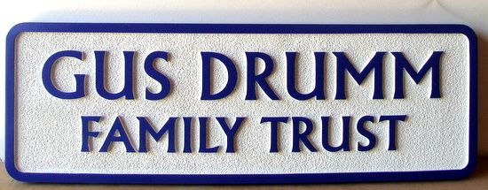 C12106 - Carved and  Sandblasted HDU Family Trust Wall or Door Sign