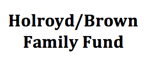 Holroyd/Brown Family Fund
