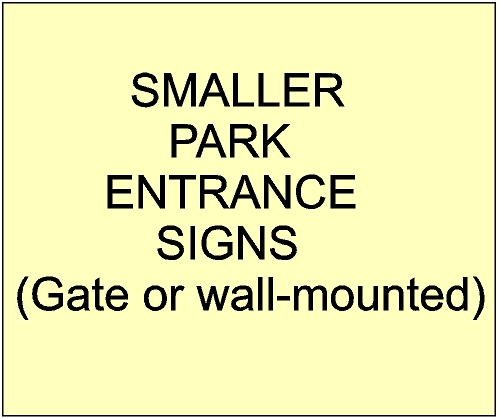 2. - GA16500 - Smaller Entrance  and Address Signs for City, Town, Village and Private Parks & Gardens