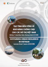 Workshop Proceeding: Sustaining Urban Resilience  in Vietna—Lessons from 7 years of ACCCRN