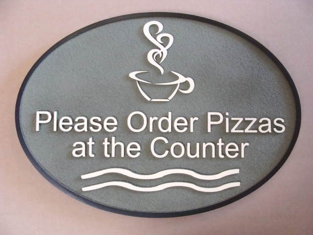 "Q25350 - Sandblasted HDU Sign ""Please Order  Pizzas at the Counter."""
