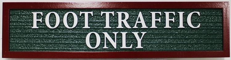 """G16141- Carved 2.5-D and Sandblasted  HDU Sign """"Foot Trail Only"""""""