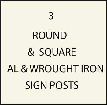 M4300 - xxRound and Square Aluminum and Wrought Iron Sign Posts, Decorative Bases,and Decorative Finials