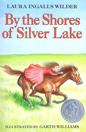 Laura Ingalls Wilder - By the Shores of Silver Lake [Paperback]