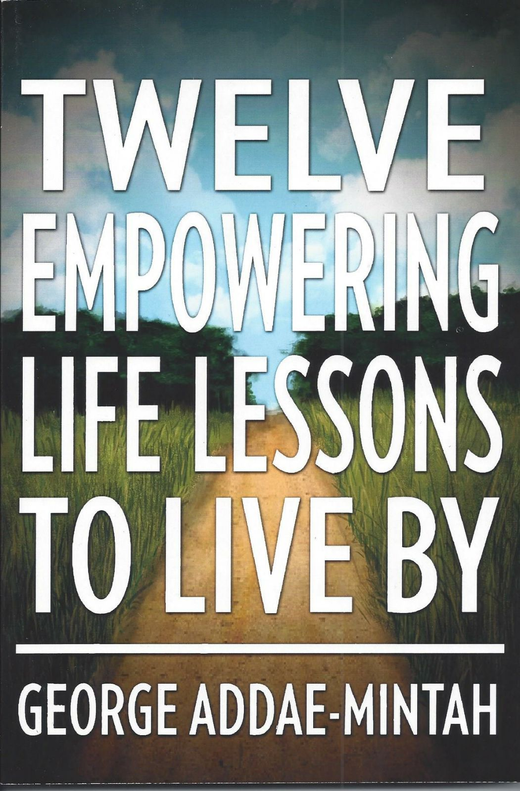 12 Empowering Life Lessons