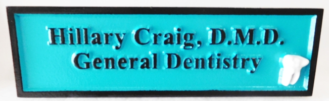 "BA11660 - Sign for the General Dentistry Office of  ""Hillary Craig, D.M.D."", with Carved Molar as Artwork"