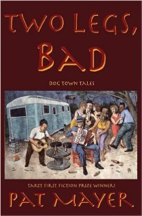 Two Legs, Bad: Dog Town Tales