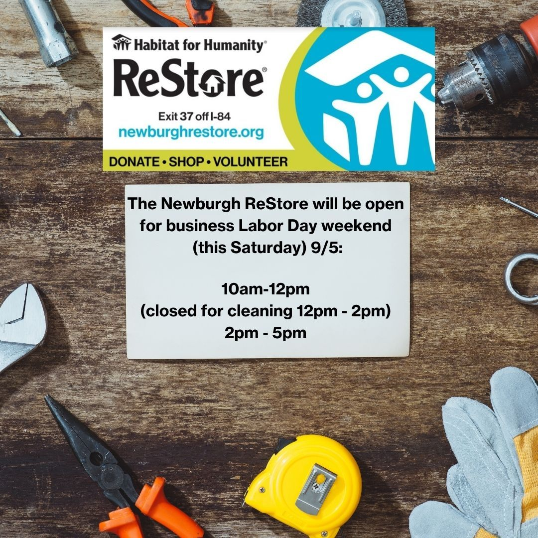 Newburgh ReStore Labor Day Weekend Hours