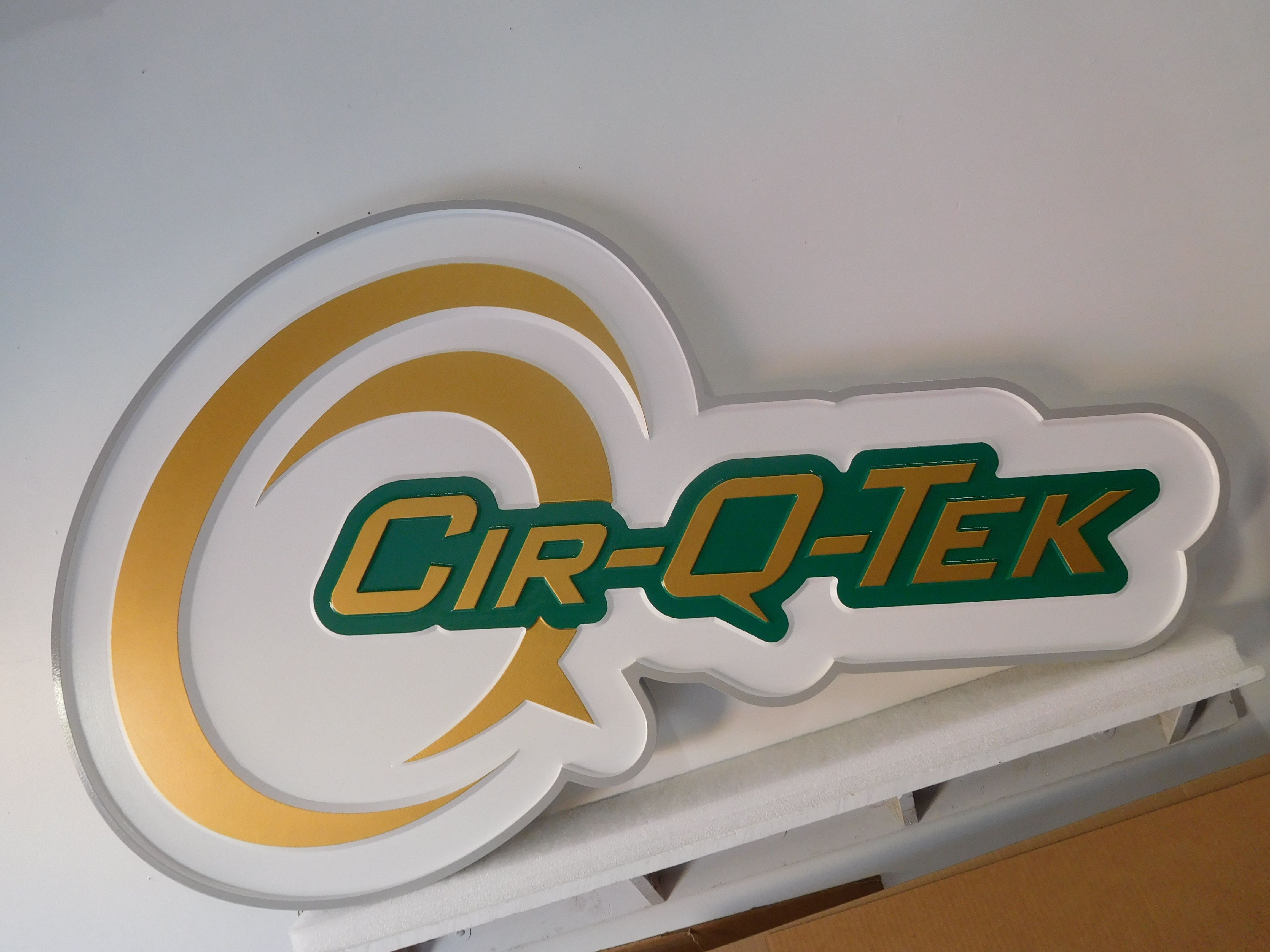 """S28096 - Carved 2.5-D Sign Made  for the """"Cir-Q-Tek"""" Company."""