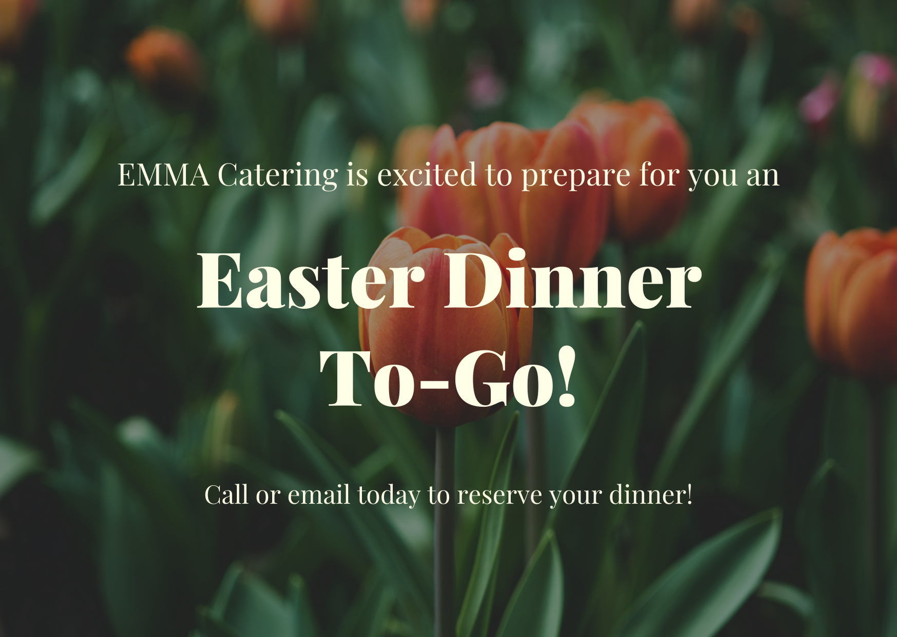 Easter Dinner To-Go (By EMMA Catering)
