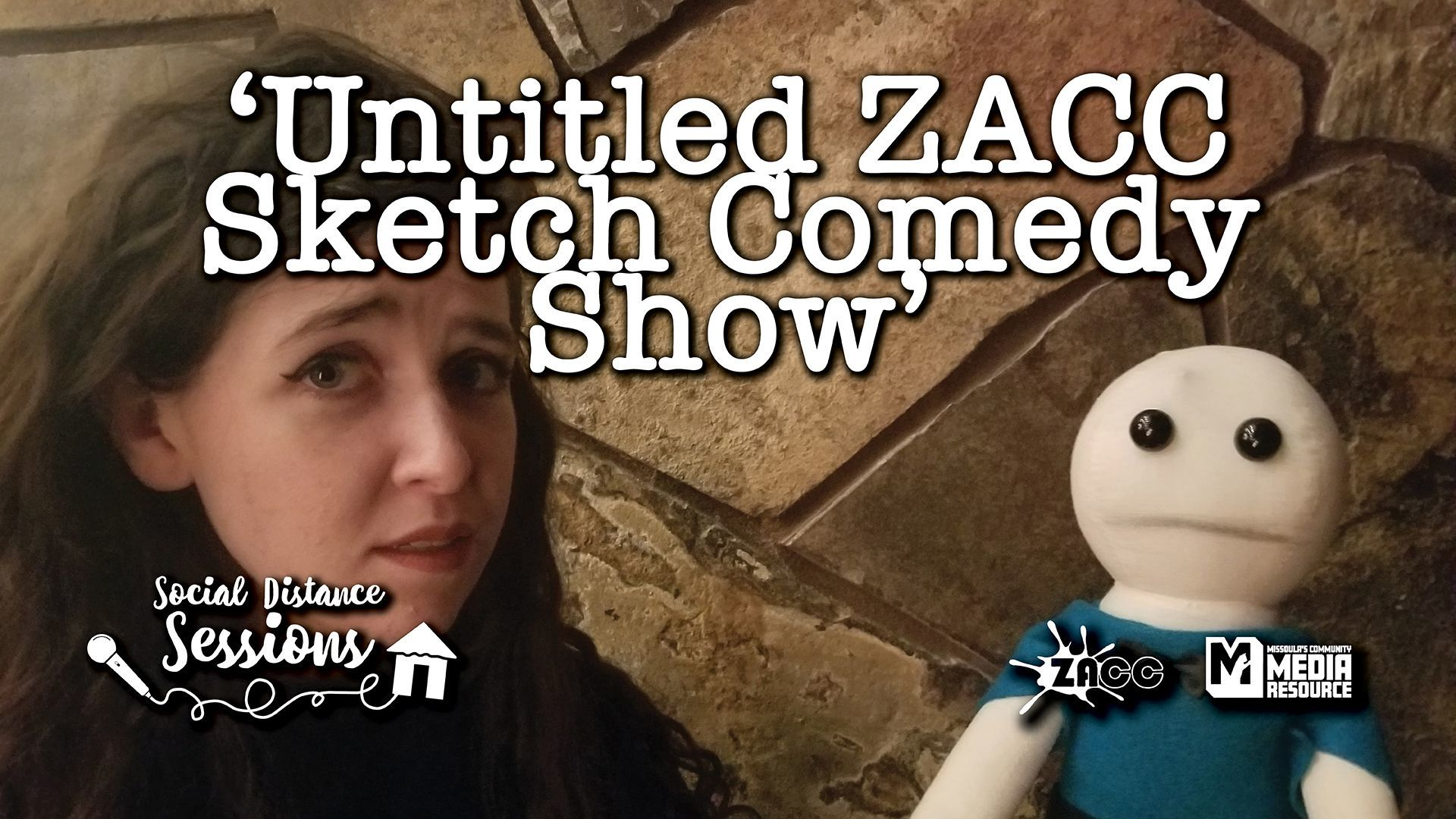 Social Distance Sessions: 'Untitled ZACC Sketch Comedy Show'