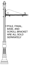 GA16722 - Decorative Pole, Finial and Scroll Bracket for Mounting Sign