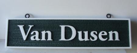 "I18312 - Sandblasted HDU Property Name Sign, ""Van Dusen"""