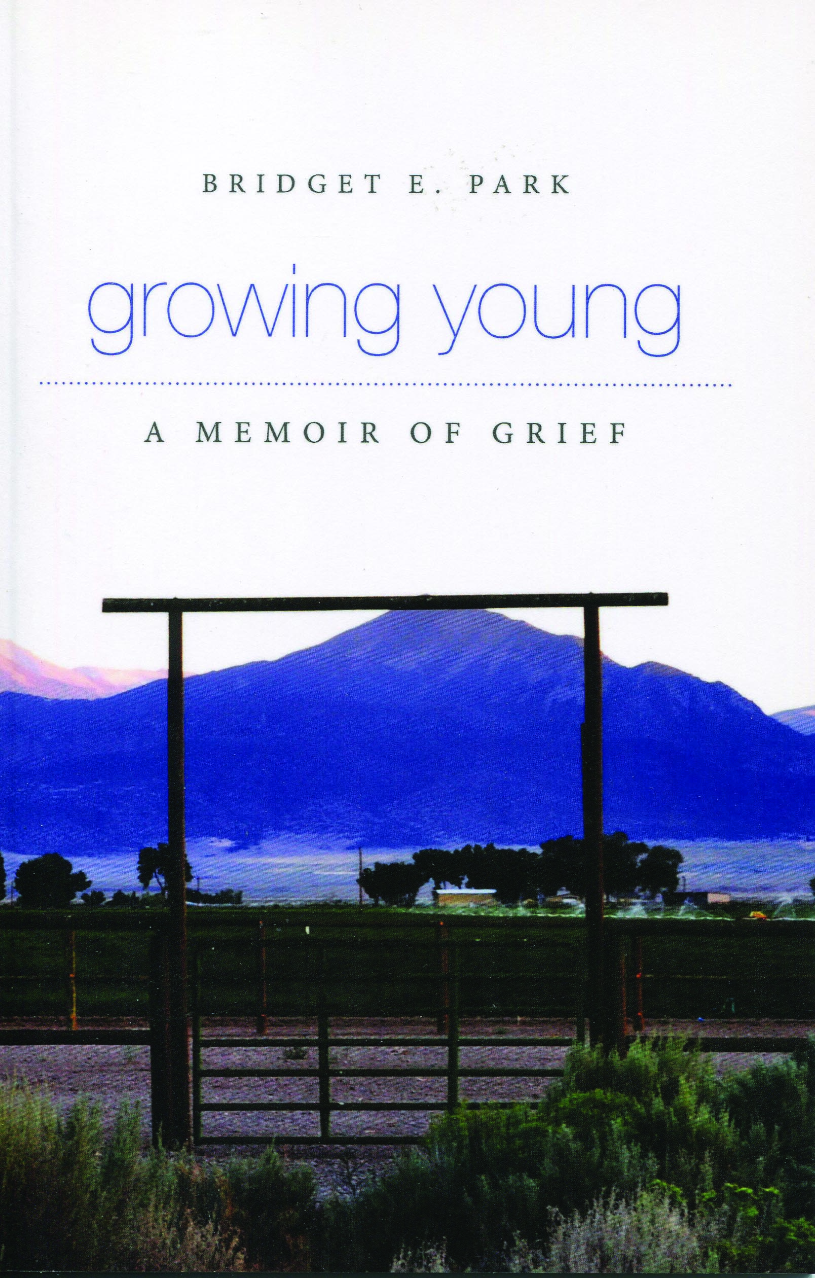 Growing Young: A Memoir of Grief