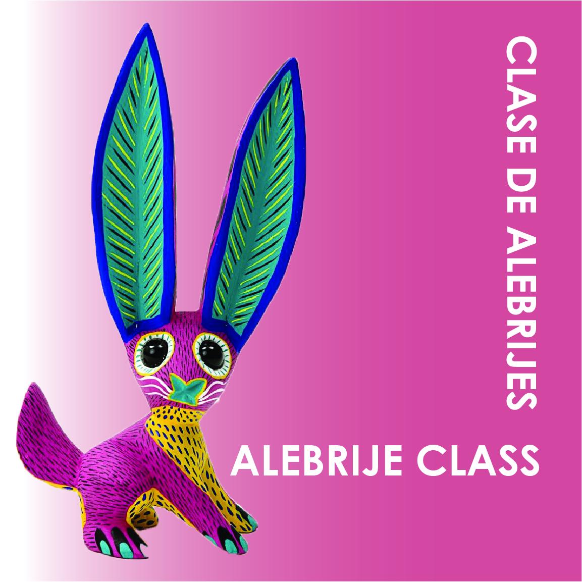 Alebrije Class - English