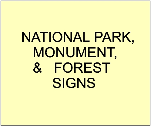 G16000 - National Park, Monument and Forest Service Signs and Plaques