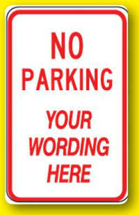 Custom No Parking-12 inch x 18 inch
