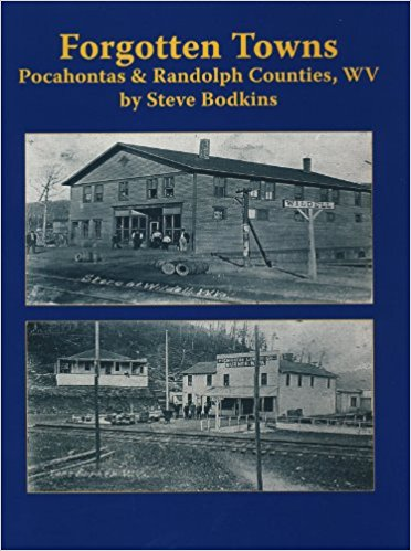 Forgotten Towns: Pocahontas and Randolph Counties, West Virginia