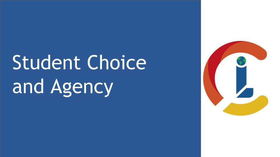 Student Choice and Agency