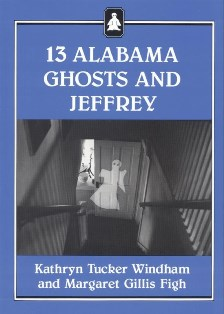 13 Alabama Ghosts and Jeffrey (Commemorative Edition)
