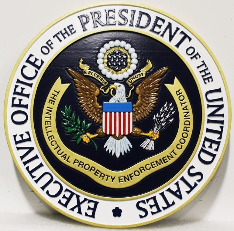 U30100 - Carved 3-D HDU Plaque of the Seal of the Executive Office of the President of the United States, Intellectual Property Enforcement
