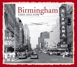 Birmingham: Then and Now