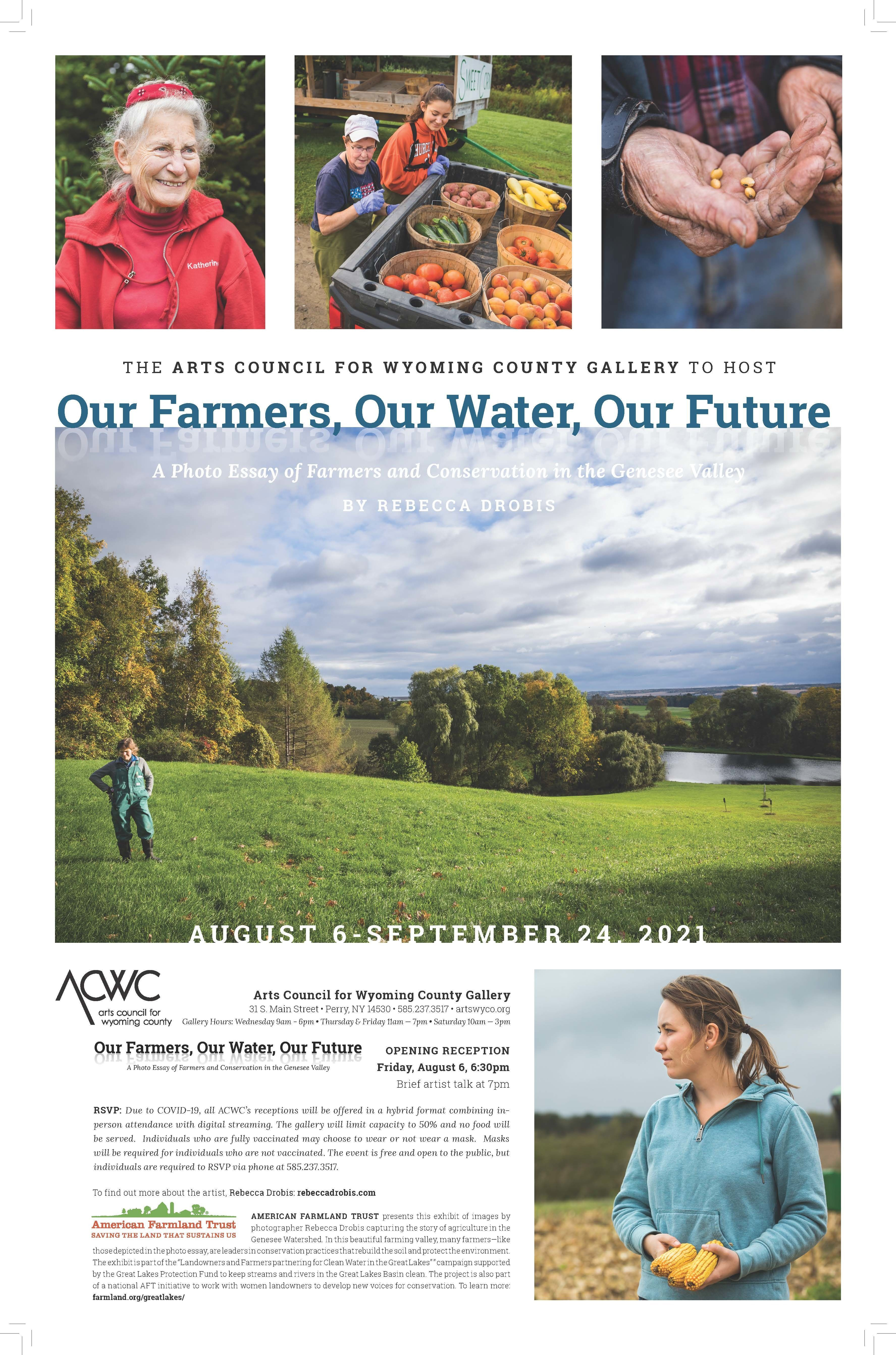 Our Farmers, Our Water, Our Future Exhibition August 6 - September 24, 2021