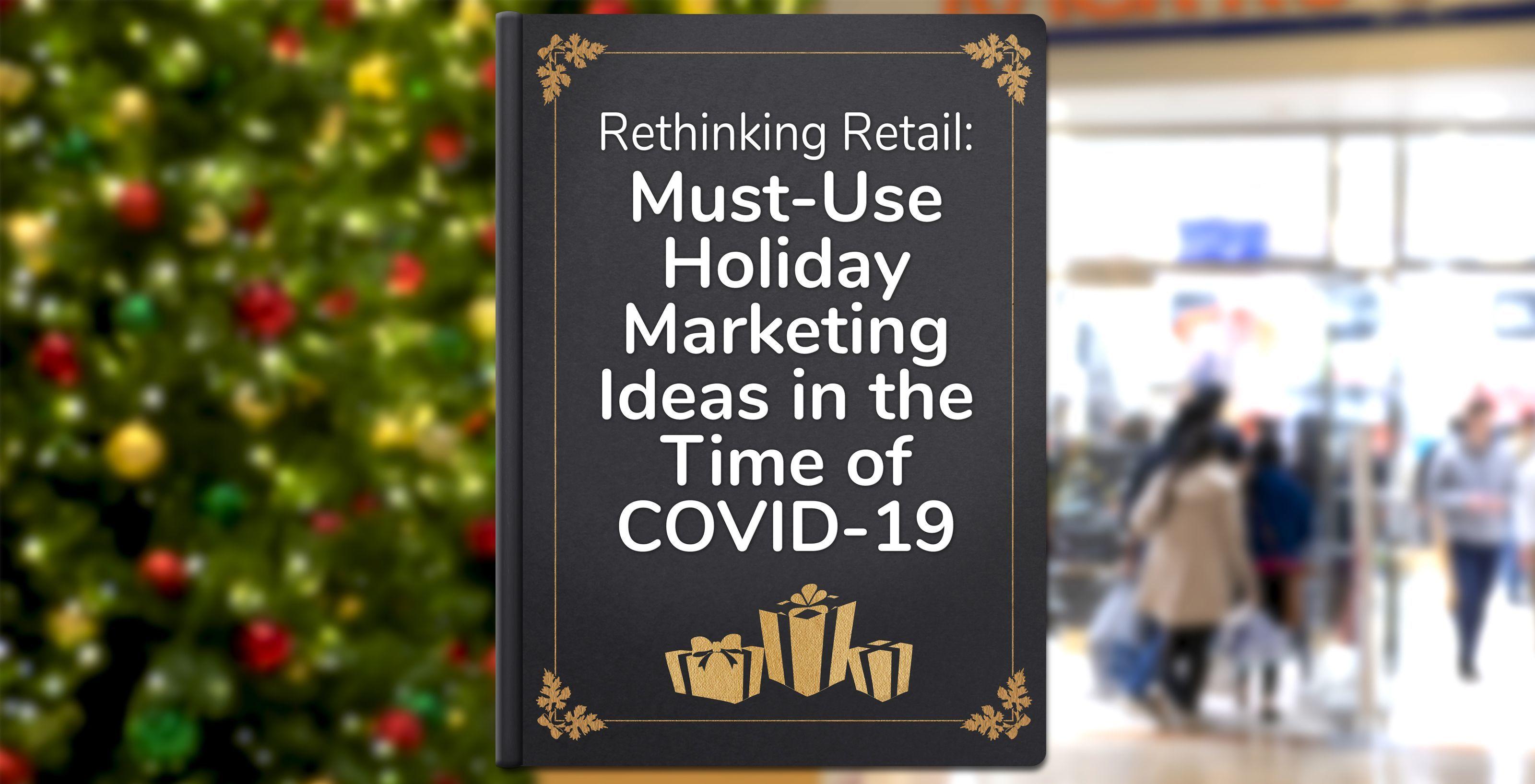 Free Ebook - Rethinking Retail 2020 Holiday Marketing Guide