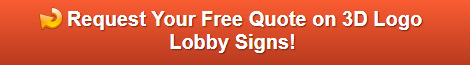 Free quote on 3D Logo Lobby Signs Los Angeles CA