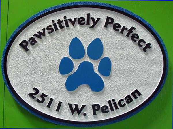 "I18616- Carved and Sandblasted HDU ResidenceAddress and  Name Sign ""Pawsitively Perfect"", with Dog's Paw Prints as Artwork"