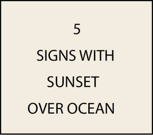 L21200 - Signs with Sunsets over the Ocean