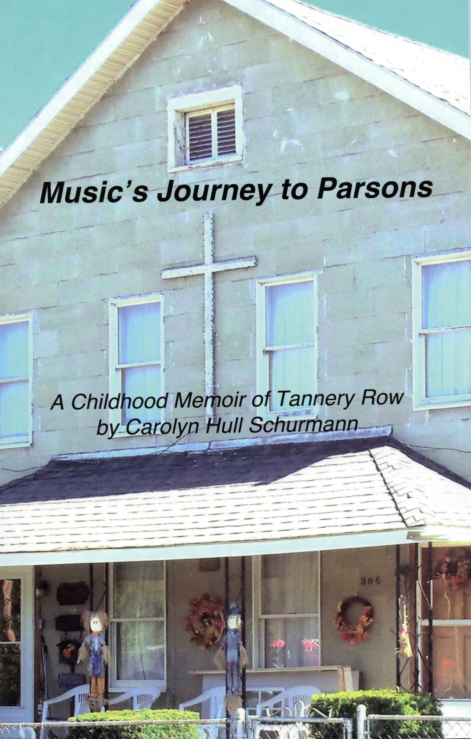 Music's Journey to Parsons -- A Childhood Memoir of Tannery Row
