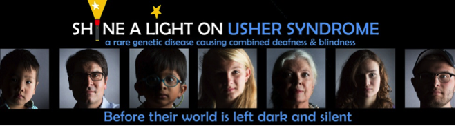 Image of 7 portraits of people with Usher syndrome. Text reads: Shine a Light on Usher Syndrome / A rare genetic disease causing combined deafness and blindness / Before their world is left dark and silent.