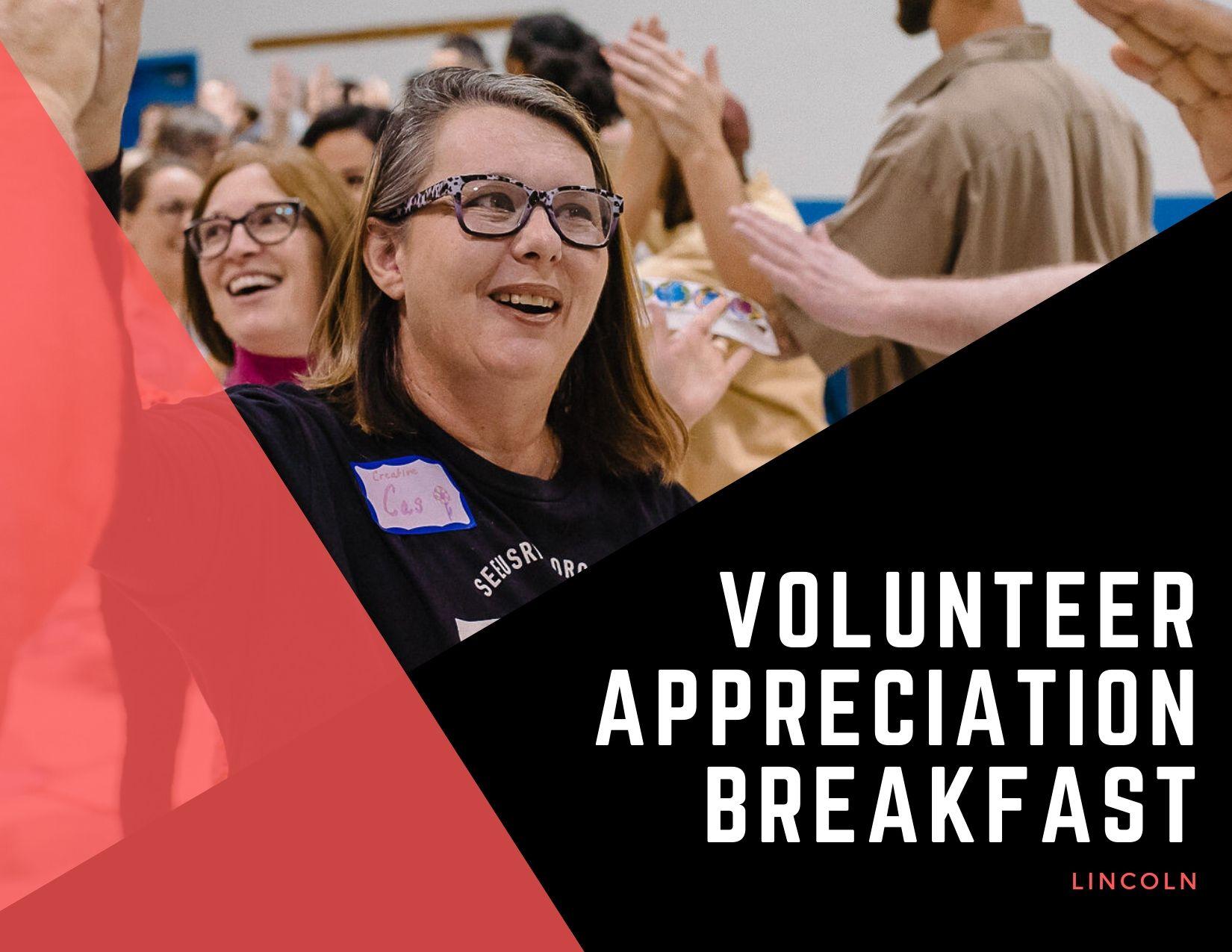 Volunteer Appreciation Breakfast - Lincoln