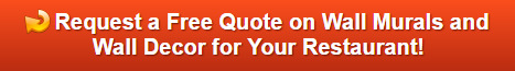 Free quotes on wall murals and wall decor for restaurants in Orange County CA