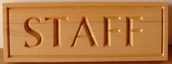 "G16083 - Carved Cedar Wood Office Door or Wall Sign for ""Staff"""