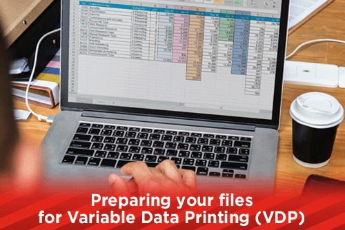 Preparing your files for Variable Data Printing (VDP)