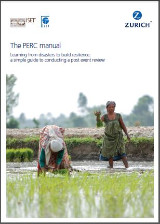 The PERC Manual Learning From Disasters to Build Resilience: A Simple Guide to Conducting a Post Event Review
