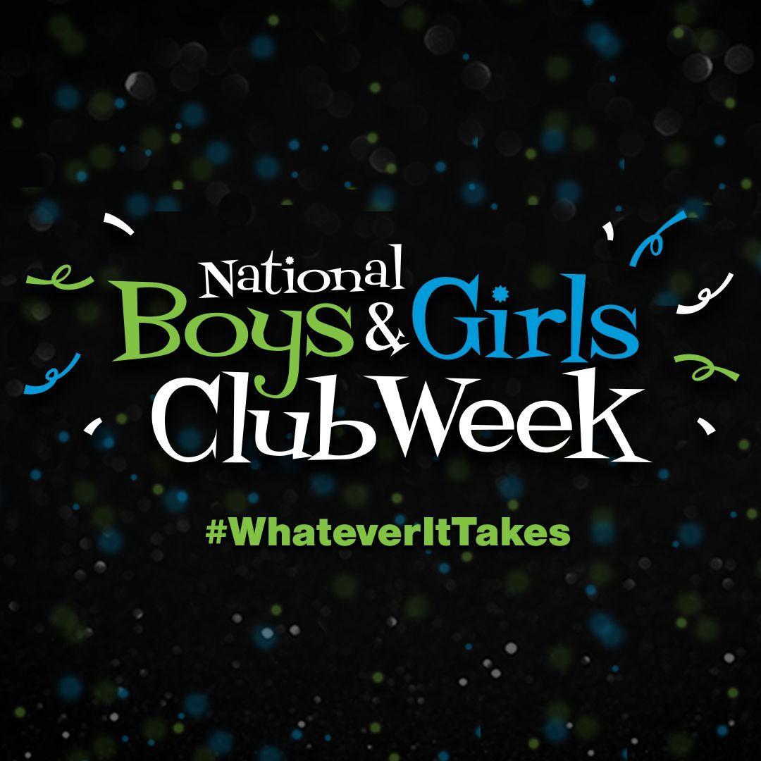 Celebrating National Boys & Girls Clubs Week | June 21-25, 2021