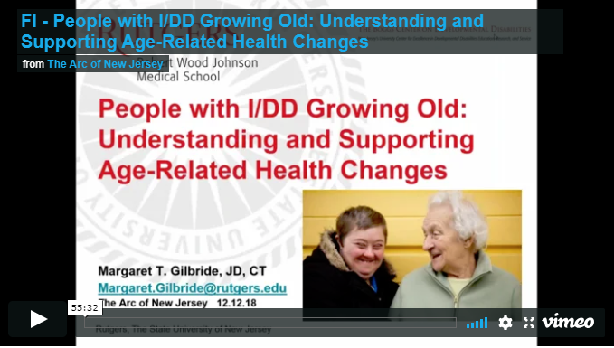 People with Intellectual and Developmental Disabilities Growing Old: Understanding and Supporting Age-Related Health Changes