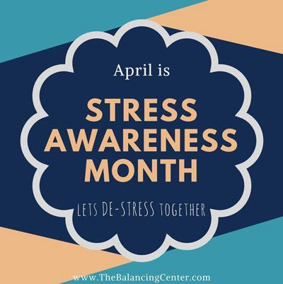 April is Stress Awareness Month!