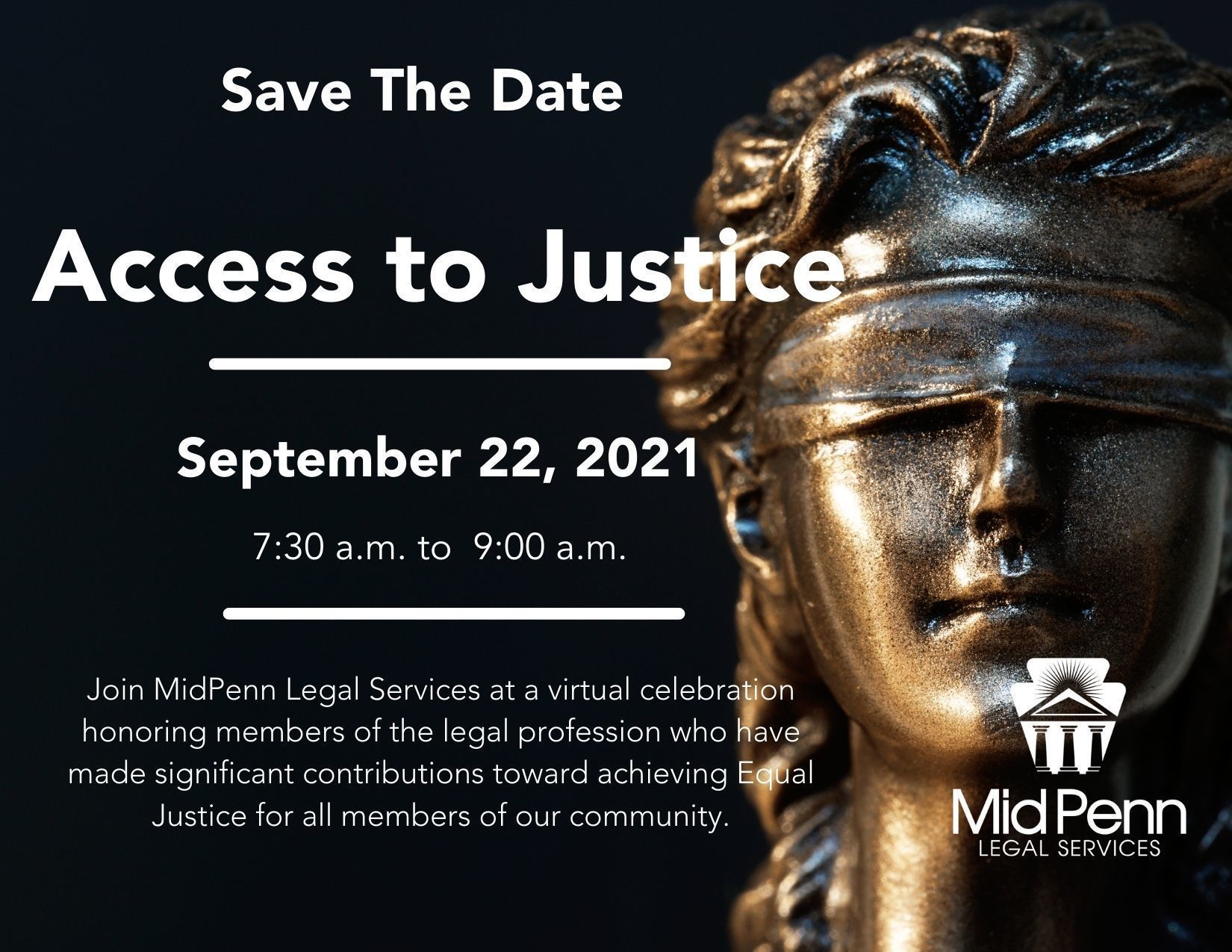 Access to Justice a virtual celebration of volunteer attorneys. September 22 at 7:30 a.m.