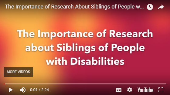 The Importance of Research About Siblings of People with Disabilities