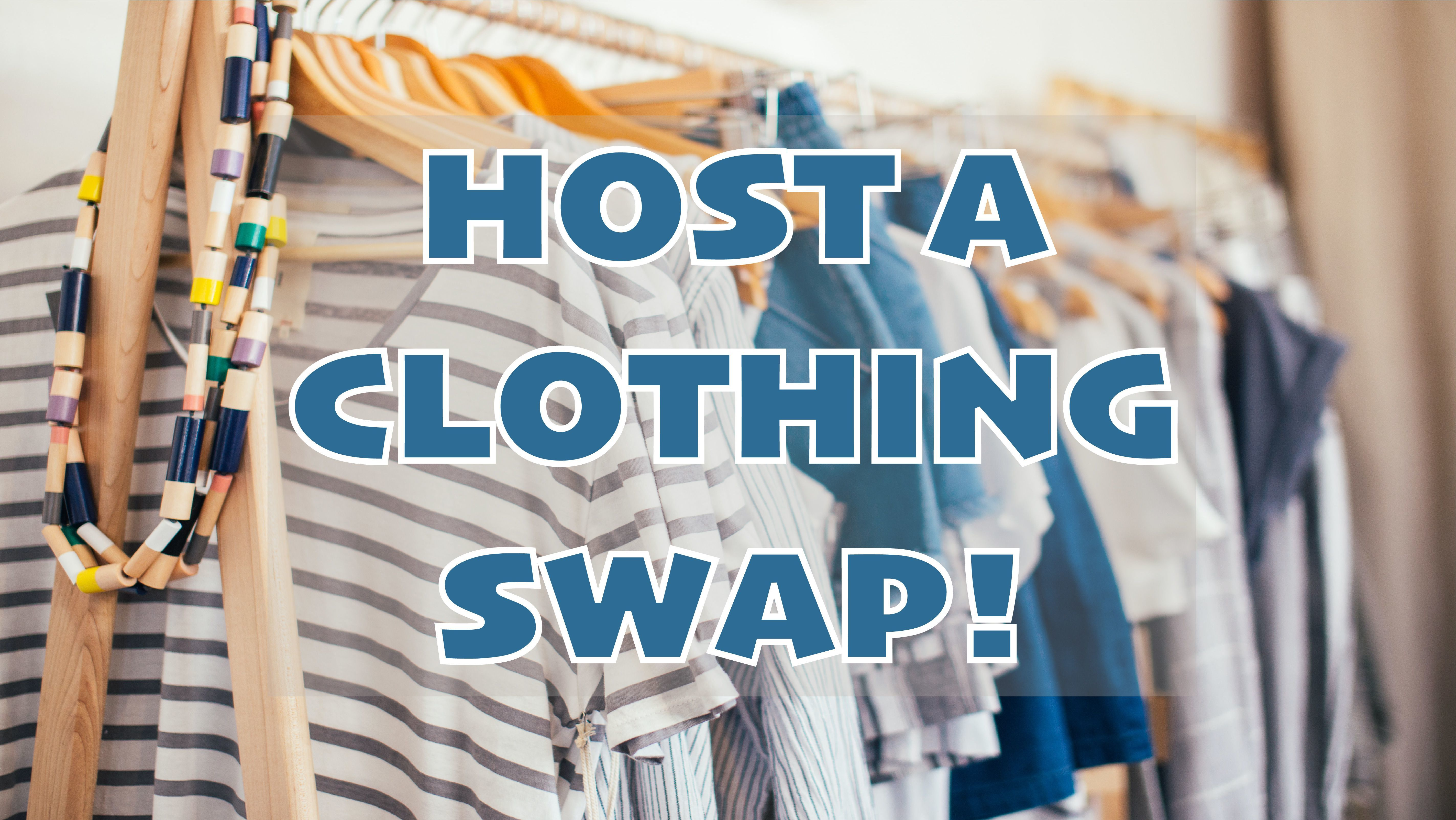 Host a Fall Clothing Swap and Be an Environmental Hero!