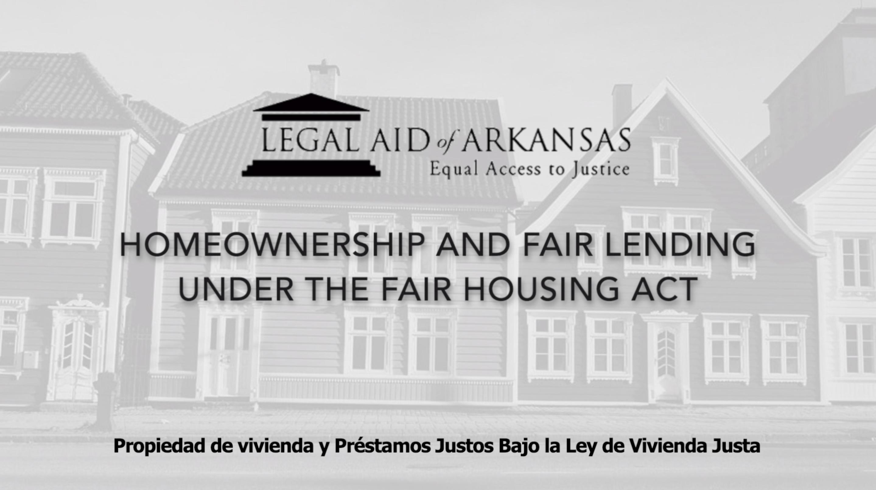 VIDEO - Propiedad de vivienda y Préstamos Justos Bajo la Ley de Vivienda Justa