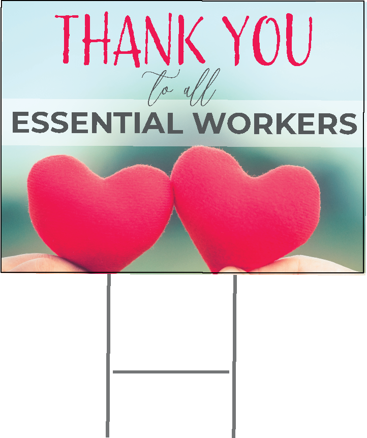 Yard Sign Thank You Essential Workers Version 1
