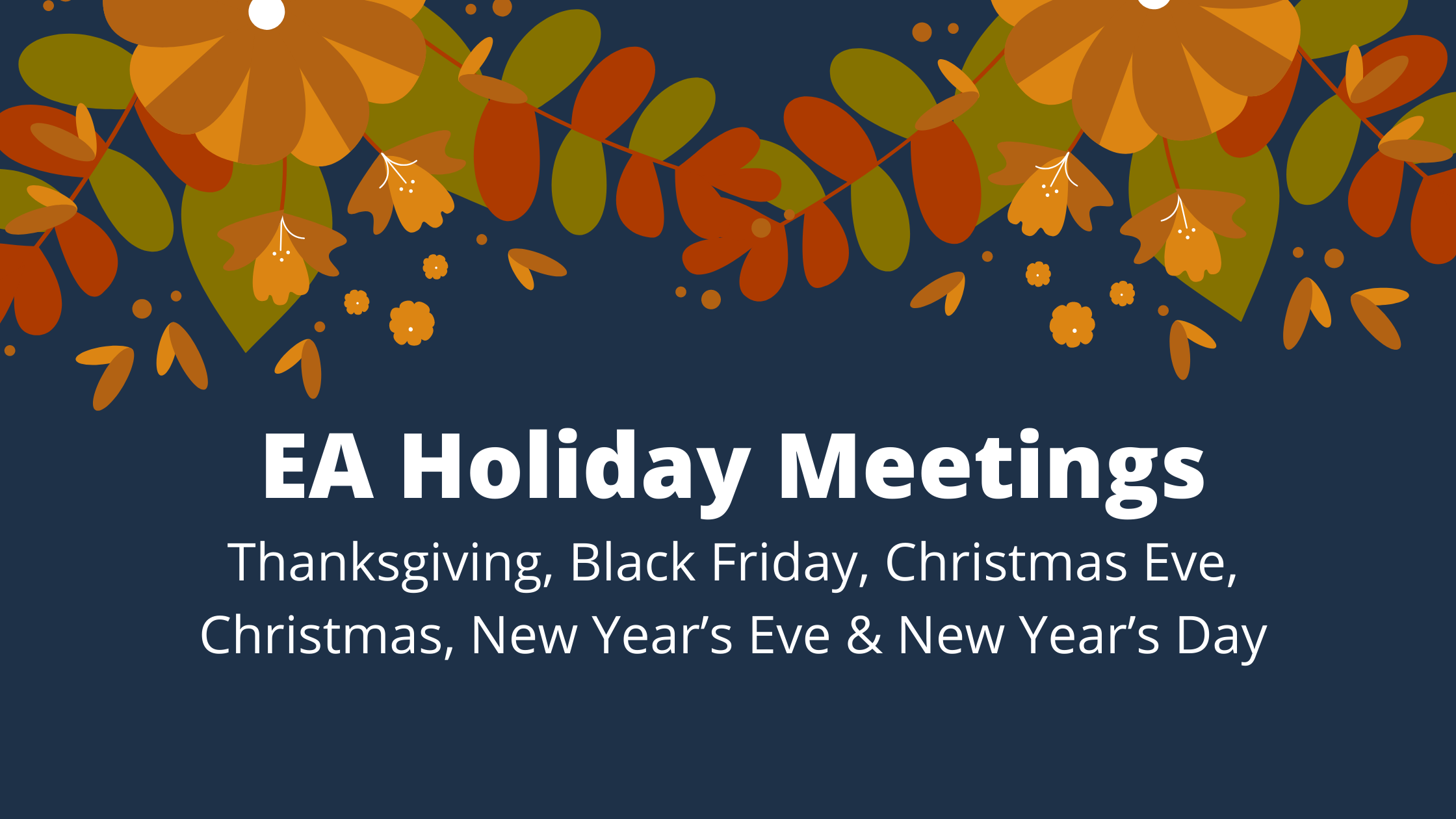 New Year's Eve EA Telephone & Online Meetings